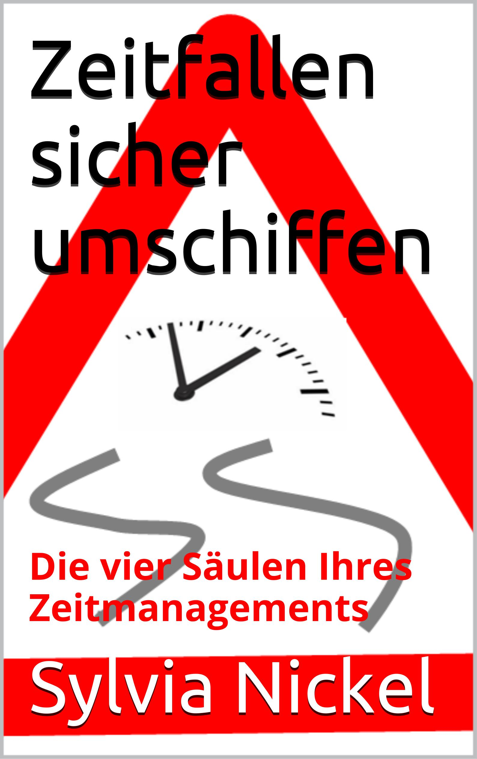 Zeitfallen sicher umschiffen (c) Sylvia Nickel   2nc.de