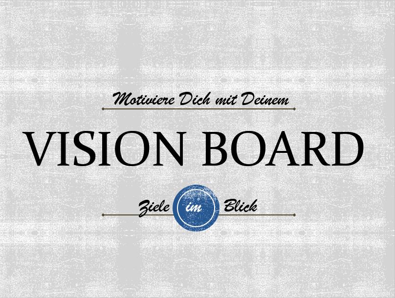 Vision Board (c) Sylvia Nickel