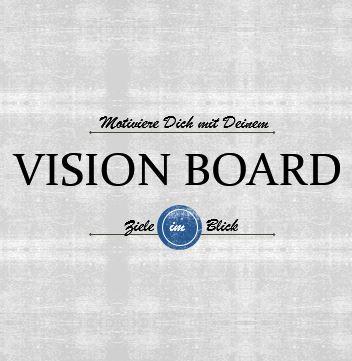 VisionBoard (c) Sylvia Nickel
